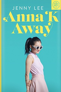 Anna K Away by Jenny Lee