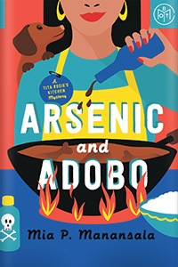 Arsenic and Adobo by Mia P. Manansala