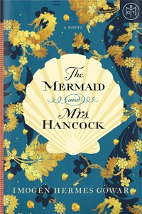 The Mermaid and Mrs. Hancock by Imogen Hermes Gowar