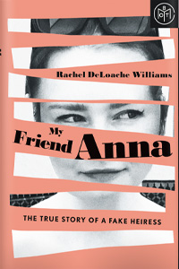My Friend Anna by Rachel DeLoache Williams