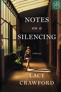 Notes on a Silencing by Lacy Crawford