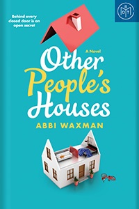 Other People's Houses by Abbi Waxman