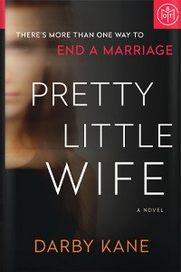 Pretty Little Wife by Darby Kane