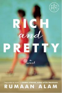 Rich & Pretty by Rumaan Alam