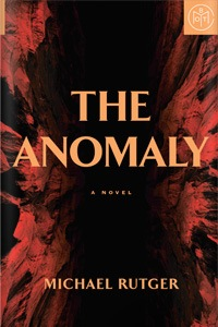 The Anomaly by Michael Rutger
