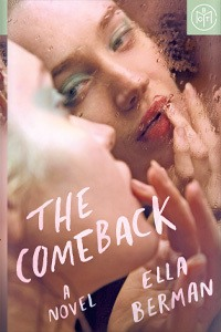 The Comeback by Ella Berman