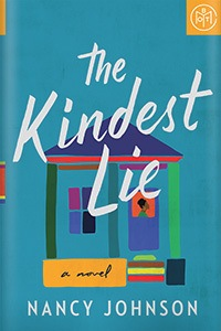 The Kindest Lie by Nancy Johnson