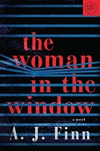 The Woman in the Window by A.J. Finn