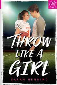 Throw Like a Girl by Sarah Henning