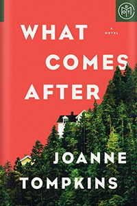 What Comes After by JoAnne Tompkins