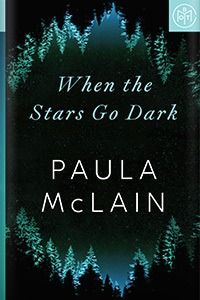 When the Stars Go Dark by Paula McLain