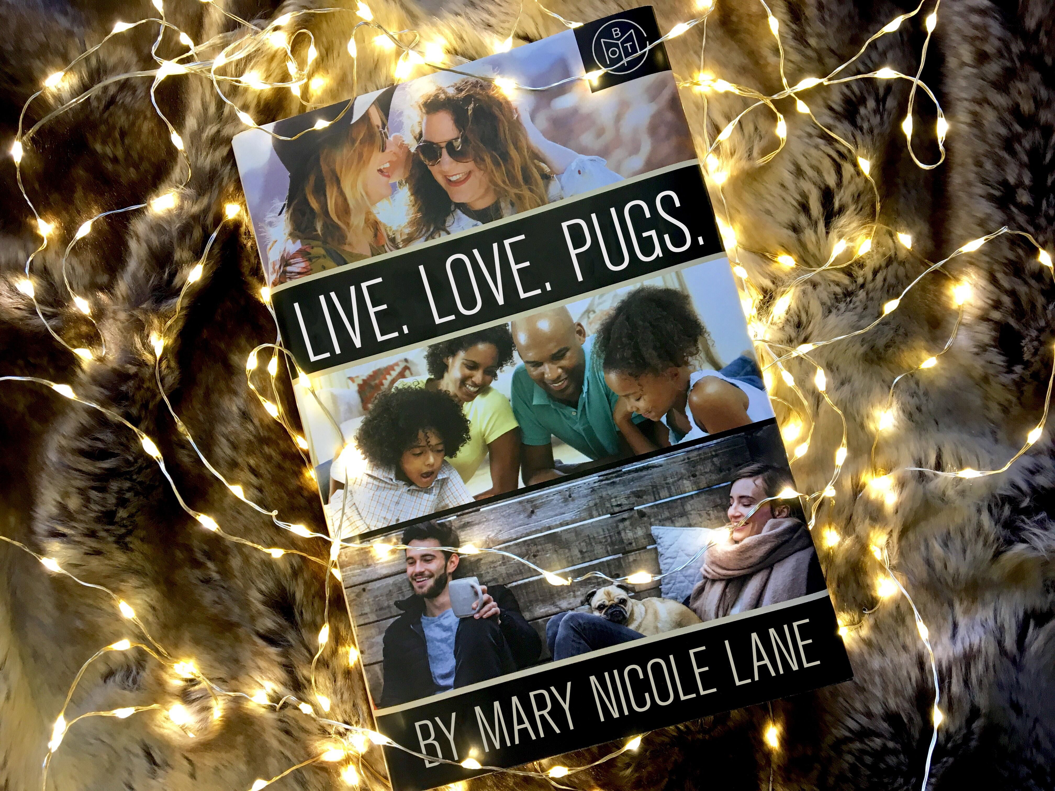 Cover image for the blog post, 'Live. Love. Pugs.'